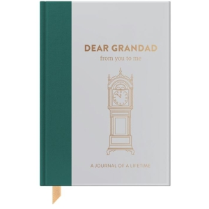 Dear Grandad, from you to me : Timeless Edition