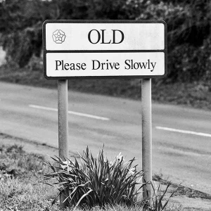Old Please Drive Slowly