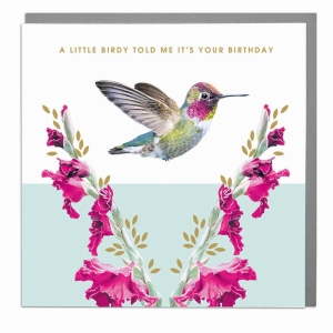 A little Birdie Told Me its your birthday greeting card